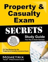 Property & Casualty Exam Secrets Study Guide