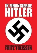 Ik financierde Hitler