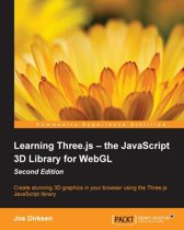 Learning Three.js — the JavaScript 3D Library for WebGL - Second Edition