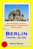 Berlin, Germany Travel Guide - Sightseeing, Hotel, Restaurant & Shopping Highlights (Illustrated)