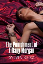 The Punishment of Tiffany Morgan: the Two Day Incarceration and Submission of a Sex Slave