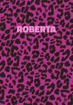 Roberta: Personalized Pink Leopard Print Notebook (Animal Skin Pattern). College Ruled (Lined) Journal for Notes, Diary, Journa