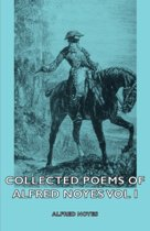 The Collected Poems of Alfred Noyes