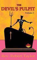 Devil's Pulpit Volume Two