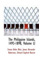 The Philippine Islands, 1493-1898, Volume Li