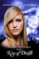 Kiss of Death (the Briar Creek Vampires, Book 1)