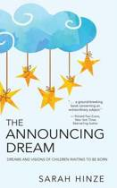 The Announcing Dream