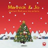 Mannick & Jo / Chantent Noel