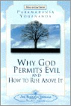 Why God Permits Evil and How to Rise Above it