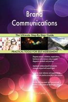 Brand Communications the Ultimate Step-By-Step Guide