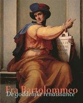 Fra Bartolommeo. De goddelijke renaissance