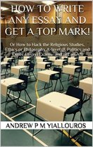 How to write any essay and get a top mark!