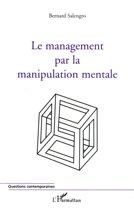 Le management par la manipulation mentale