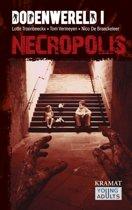 Dodenwereld zombietrilogie 1 - Necropolis