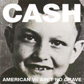 American VI: Ain't No Grave (Deluxe Edition)