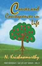 Causes and Consequences in Life