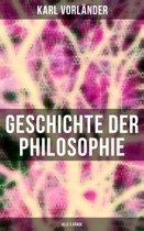Geschichte der Philosophie (Gesamtausgabe in 3 Bänden)