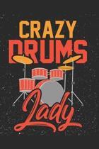 Crazy Drums Lady