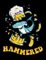 Hammered: Diary For Dreamers, Notebook To Record Dreams, Guided Dream Journal Log Book For Hammerhead Shark Lovers, Beer Enthusi