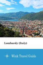 Lombardy (Italy) - Wink Travel Guide
