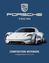 Porsche Taycan Composition Notebook College Ruled / 8.5 x 11 in: Supercars Notebook, Lined Composition Book, Diary, Journal Notebook