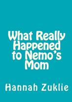 What Really Happened to Nemo's Mom