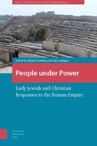 Christians, Jews and the Roman Power: Dealing with a Dominant Ideology and Its Social Realm