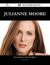 Julianne Moore 197 Success Facts - Everything you need to know about Julianne Moore
