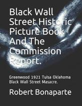 Black Wall Street Historic Picture Book And The Commission Report.