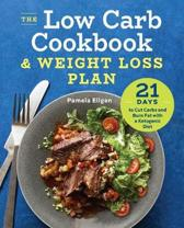The Low Carb Cookbook & Weight Loss Plan