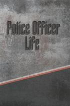 Police Officer Life