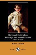 Contes Et Historiettes L'Usage Des Jeunes Enfants (Edition Illustree) (Dodo Press)