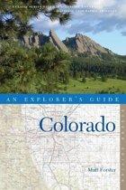 Explorer's Guide Colorado (Second Edition) (Explorer's Complete)