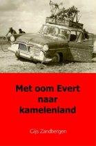 Met oom Evert naar kamelenland
