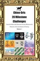 Chien-Gris 20 Milestone Challenges Chien-Gris Memorable Moments.Includes Milestones for Memories, Gifts, Socialization & Training Volume 1