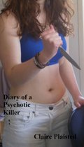 Diary of a Psychotic Killer
