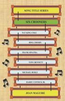 Song Title Series - Six Crooners