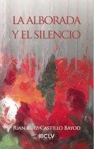 La alborada y el silencio