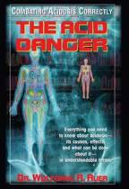 The Acid Danger