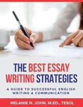 The Best Essay Writing Strategies