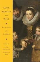 Love, Reason and Will
