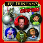 Jeff Dunham: Don't Come Home for Christmas