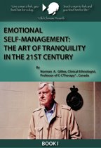 Emotional Self-Management: The Art of Tranquility in the 21st Century