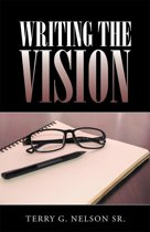 Writing the Vision