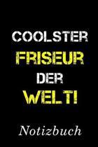 Coolster Friseur Der Welt Notizbuch: - Notizbuch mit 110 linierten Seiten - Format 6x9 DIN A5 - Soft cover matt -