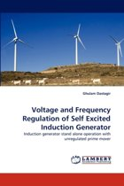 Voltage and Frequency Regulation of Self Excited Induction Generator
