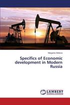 Specifics of Economic Development in Modern Russia