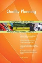 Quality Planning a Complete Guide - 2020 Edition
