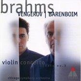 Brahms: Violin Concerto, Sonata no 3 / Vengerov, Barenboim