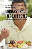 97 All Natural Meal and Juice Recipes to Treat Urinary Tract Infections
